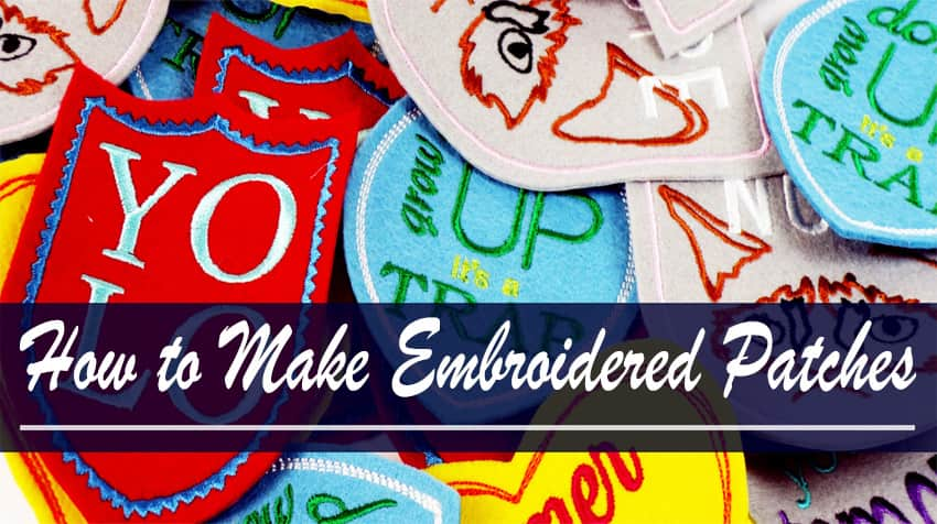 how to make custom embroidered patches