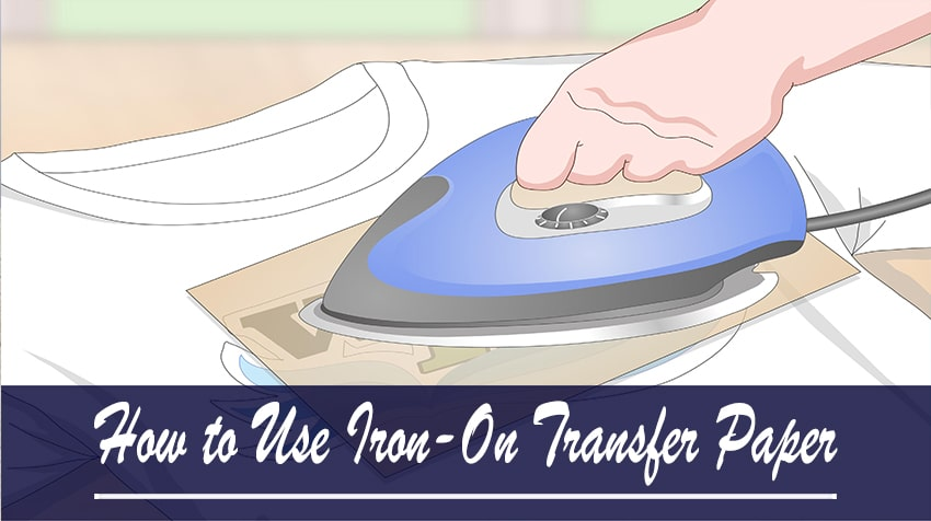 how to use iron on transfer paper on fabric