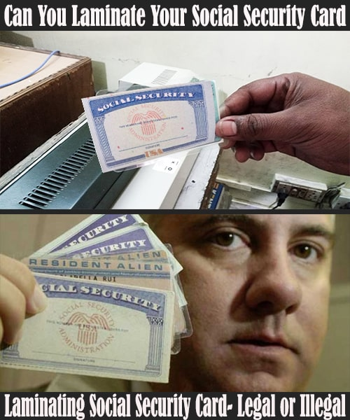 Laminating Social Security Card Legal or Illegal
