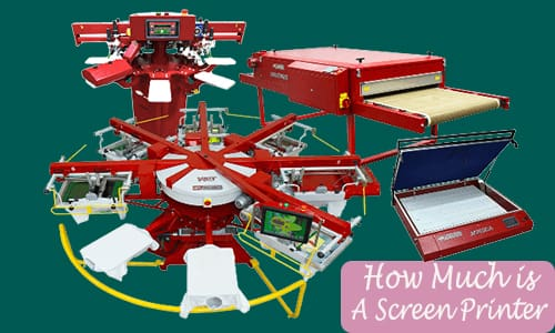 How Much is A Screen Printer