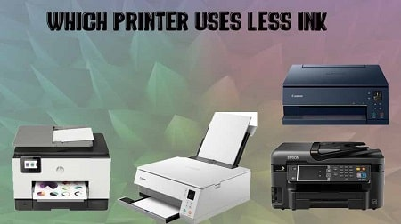 Which Printer Uses Less Ink